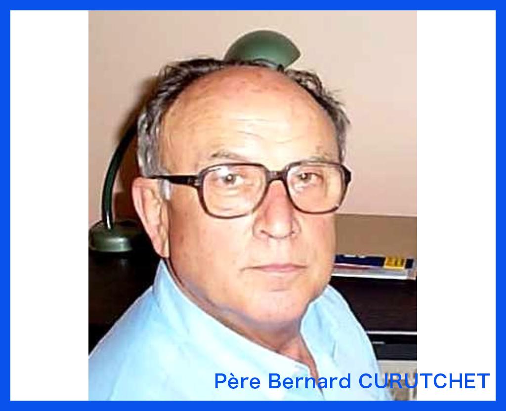 Décès du Père Bernard CURUTCHET