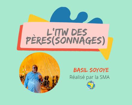 ITW DES PERES SMA – BASIL SOYOYE